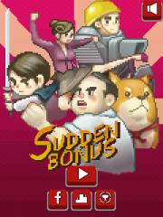 Sudden Bonus - Main Screen